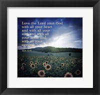 Framed Mark 12:30 Love the Lord Your God (Sunflowers)