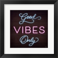 Framed Neon Good Vibes Only