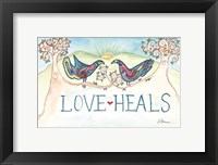 Framed Love Heals