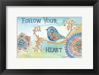 Framed Follow Your Heart