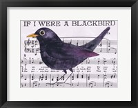 Framed If I Were A Blackbird