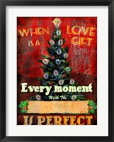 Framed Love Is A Gift