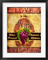 Framed Love Is Like Wine