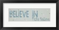 Framed Believe Make Believe Blue