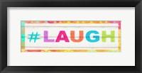 Framed Laugh Hashtag