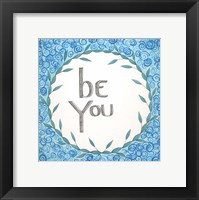Framed Be You Swirls
