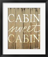 Framed Cabin Sweet Cabin