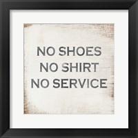 Framed No Shoes No Shirt No Service