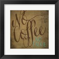 Framed No Coffee