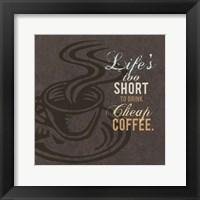 Framed Cheap Coffee