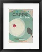 Framed Carpe Ice Cream