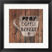 Framed Pray Coffee Repeat
