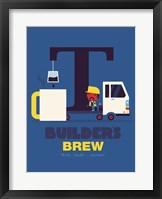 Framed Builders Brew