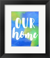 Framed Our Home