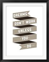 Framed Dreams Don't work