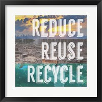 Framed Reduce Reuse Recycle