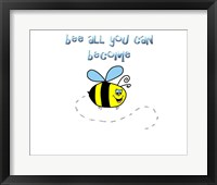 Framed Bee All You Can Become 1