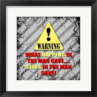 Framed Warning Man Cave What Happens Stays