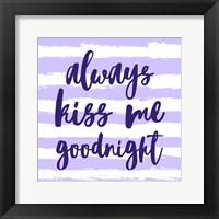 Framed Always Kiss me Goodnight-Purple