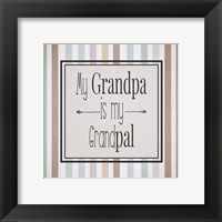 Framed My Grandpa Is My Grandpal Brown and Green Stripes