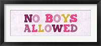 Framed No Boys Allowed Sign