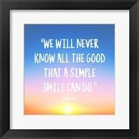 Framed Simple Smile - Mother Teresa Quote (Dawn)