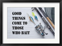Framed Good Things Come To Those Who Bait - White