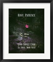 Framed Good Things Come To Those Who Wait Pink Flower