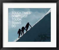 Framed Tough Times Don't Last Mountain Climbing Team Color