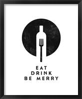 Framed Eat, Drink, Be Merry