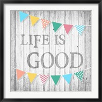 Framed Life is Good