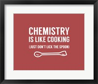 Framed Chemistry Is Like Cooking - Red