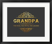 Framed Grandpa: The Man, The Myth, The Legend - Gray and Gold