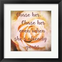 Framed Chase Her