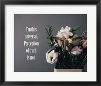 Framed Truth Is Universal - Flowers on Gray Background Yellow Tint