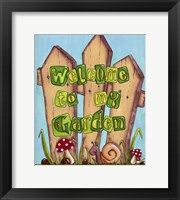 Framed Welcome to My Garden