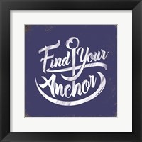 Framed Find Your Anchor