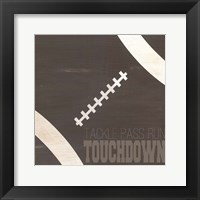 Framed Tackle, Pass, Touchdown