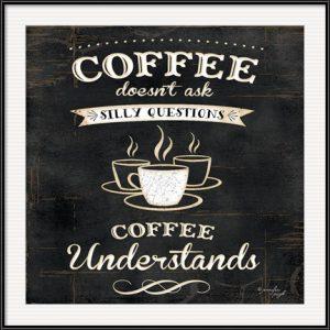 Coffee Understands by Jennifer Pugh - Chalkboard Art