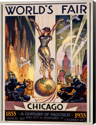 Vintage Posters, like Chicago World's Fair 1933 by Glen C. Sheffer look great on canvas!
