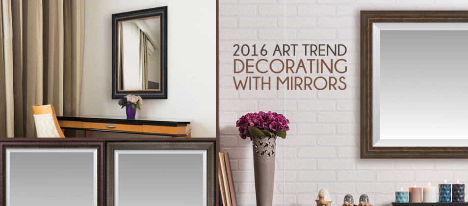 Decorating with Framed Mirrors