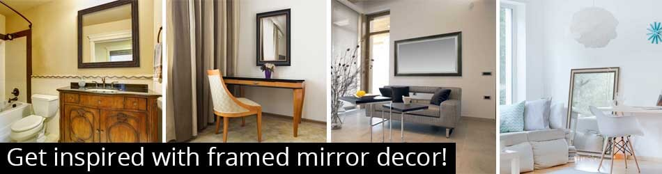 Framed Mirrors Decorating Ideas