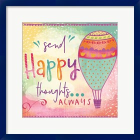Framed Send Happy Thoughts Always