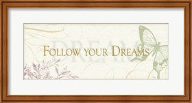 Framed Follow your dreams