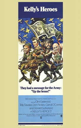 Framed Kelly's Heroes - They had a message for the Army Print