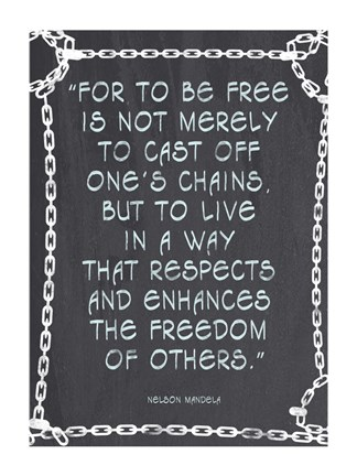 Framed Freedom of Others - Nelson Mandela Quote Print