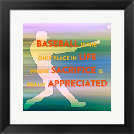 Framed Baseball Is The Only Place Print