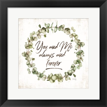 Framed You and Me Print