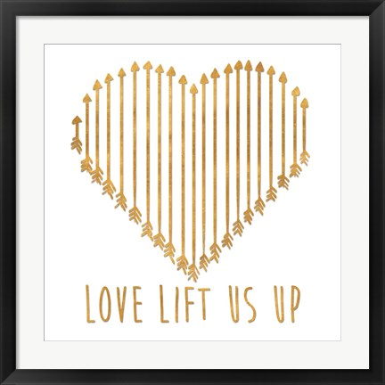 Framed Love Lifts Us Up Print