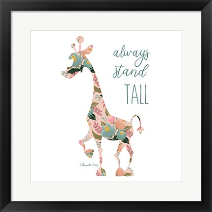 Framed Always Stand Tall Print